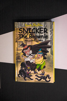 Enid Blyton, Snicker The Brownie and Other Stories