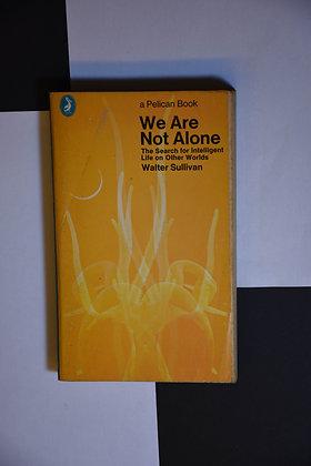 We are not alone - Walter Sullivan