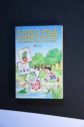 Casco PSLE Science Notes Covering P3 - P6 Syllabus