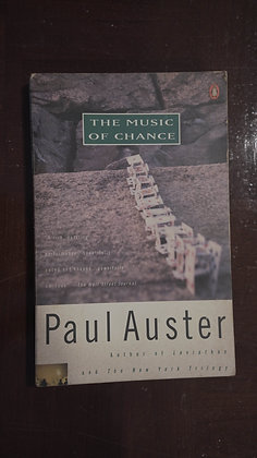 The Music of Chance - Paul Auster