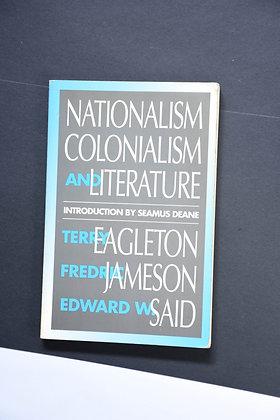 Nationalism, Colonialism...  - Terry Eagleton, Fredric Jameson & Edward W. Said