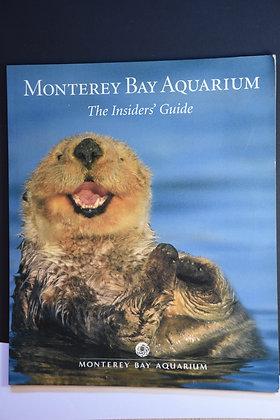 Monterey Bay Aquarium, the insiders' guide