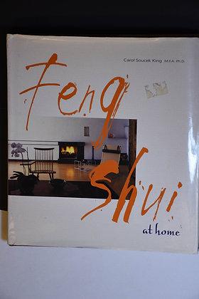 Feng Shui at Home - Carol Soucek King