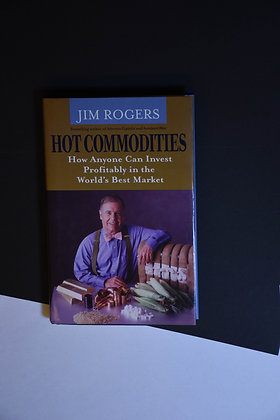 Hot Commodities - Jim Rogers