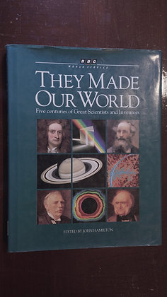 They Made Our World