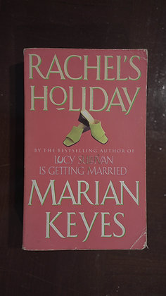 Rachels Holiday - Marian Keyes