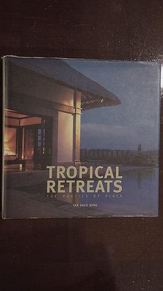 Tropical Retreats - Tan Hock Beng