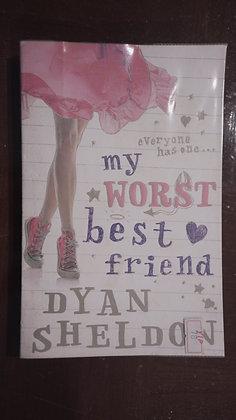 My worst nest friend- Dyan Sheldon