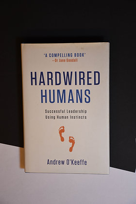 Hardwired Humans - Andrew O'Keeffe