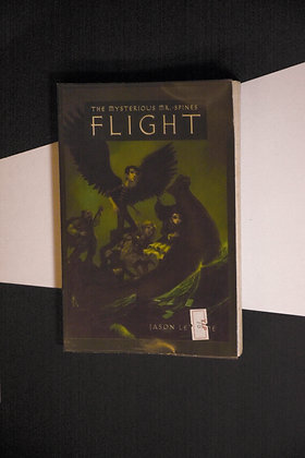 The Mysterious Mr Spines, Flight - Jason Lethcoe