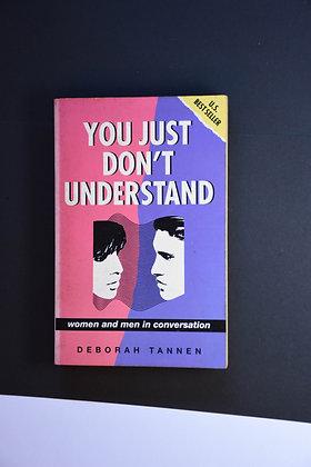 You Just Dont Understand - Deborah Tannen