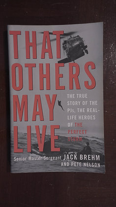 That others may live - Jack Brehm