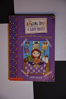The Amazing Days of Abby Hayes - Anne Mazer