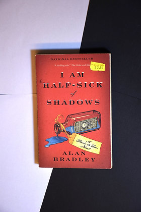 I am half-sick of shadows - Alan Bradley