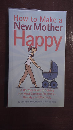 How To Make A New Mother Happy