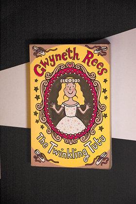 Gwyneth Rees, The Twinkling Tutu