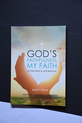 God's Faithfulness, My Faith - Mary Tham