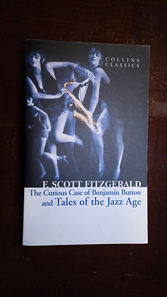 The Curious Case of Benjamin Button and Tales of the Jazz Age - F. Scott Fitzger