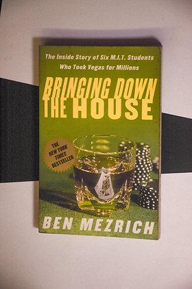 Bringing the House Down - Ben Mezrich