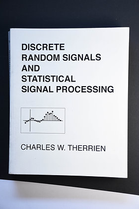 Discrete Random Signals and Statistical Signal Processing - Charles W. Therrien