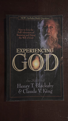 Experiencing God - Hentry T. Blackaby & Claude V. King