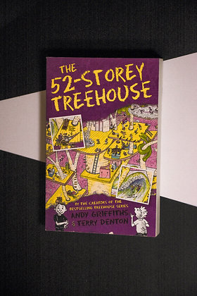 The 52-Storey Treehouse - Andy Griffiths and Terry Denton