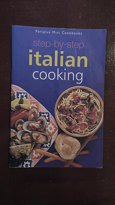 Step By Step Italian Cooking