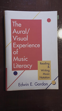 The Aural/Visual Experience Of Music Literacy
