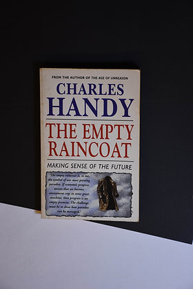 The Empty Raincoat - Charles Handy