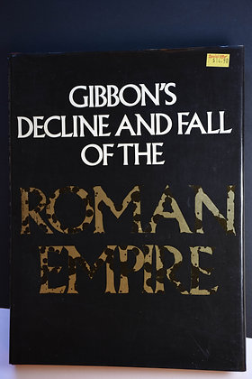Gibbon's Decline and Fall of the Roman Empire -