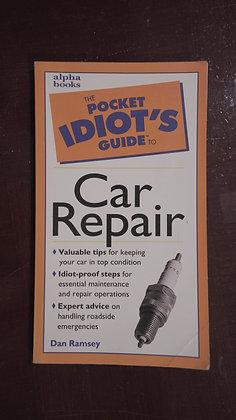 Pocket Idiot's Guide To Car Repair