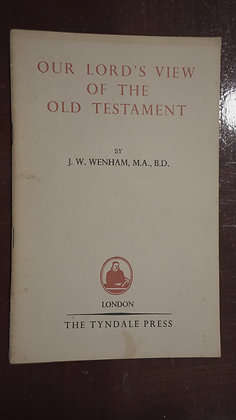 Our Lord's View Of The Old Testament