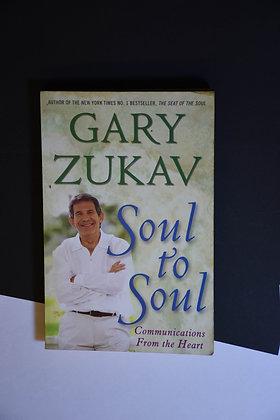 Soul to Soul - Gary Zukav