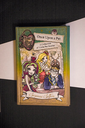 Ever After High, Once Upon A Pet - Suzanne Selfors