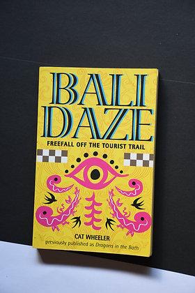 Bali Daze, Freefall Off The Tourist Trail - Cat Wheeler