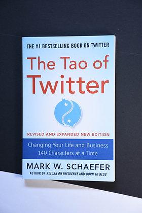The Tao Of Twitter - Mark W. Schaefer