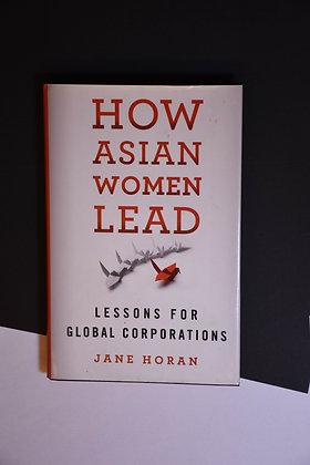 How Asian Women Lead - Jane Horan