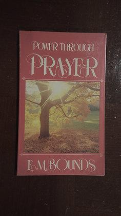 Power through Prayer - E. M. Bounds