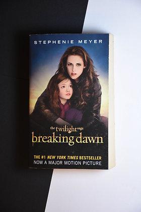 Stephanie Meyer - Twilight, Breaking Dawm