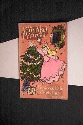 The Pony Mad Princess, Princess Ellie's Christmas - Diana Kimpton