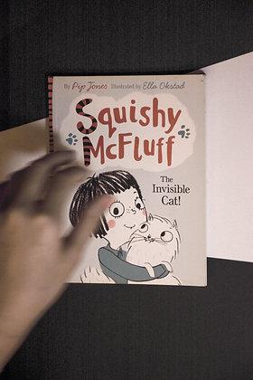 Squishy McFluff, The Invisible Cat - Pip Jones