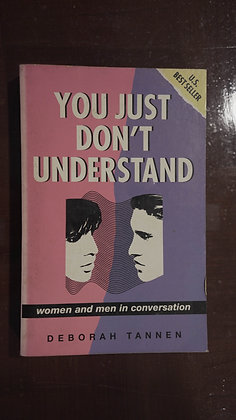 You Just Dont Understand: Women and men in conversation -