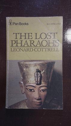 The Lost Pharaohs - Leonard Cottrell