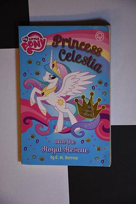 My Little Pony, Princess Celestia and the Royal Rescue- G.M. Berrow