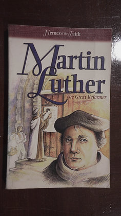 Martin Luther The great Reformer -