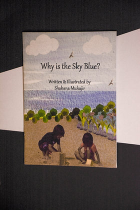 Why Is The Sky Blue - Shabana Muhajir