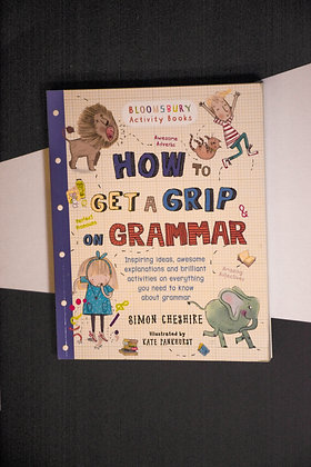 How To Get A Grip On Grammar - Simon Cheshire