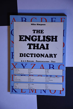 The English Thai Dictionary - Mike Simpson