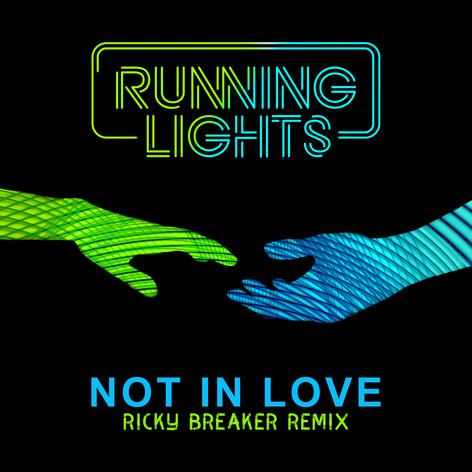 NOT IN LOVE - RICK BREAKER REMIX