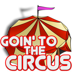 Goin' To The Circus.jpg